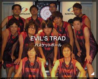 バスケットボールチーム「EVIL'S TRAD様」(東京都)